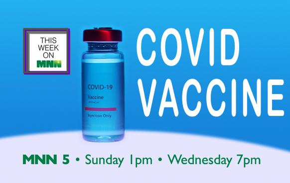 This Week on MNN Covid Vaccine
